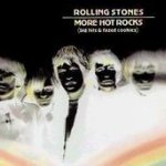 More Hot Rocks (Big Hits And Fazed Cookies) - Rolling Stones