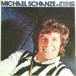 Wo du bist, will ich sein - Michael Schanze