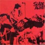 Slade Alive - Slade