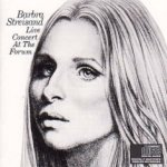 Live Concert At The Forum - Barbra Streisand