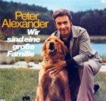Wir sind eine große Familie - Peter Alexander
