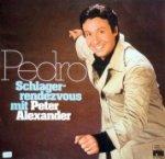 Pedro - Schlager-Rendezvous mit Peter Alexander - Peter Alexander