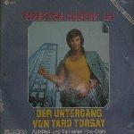 Der Untergang von Taro Torsay - Aufstieg und Fall eines Pop-Stars - Christian Anders