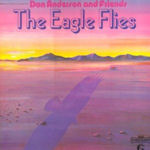 The Eagle Flies - Don Anderson + Friends