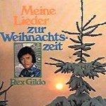 Meine Lieder zur Weihnachtszeit - Rex Gildo