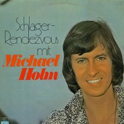 Schlager-Rendezvous mit Michael Holm - Michael Holm