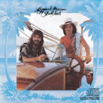 Full Sail - Loggins + Messina