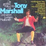 Die größten Polka Hits mit Tony Marshall und seinen lustigen Musikanten - Tony Marshall