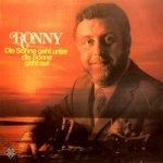 Die Sonne geht unter, die Sonne geht auf - Ronny