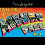 Greetings From Asbury Park, N.J. - Bruce Springsteen