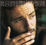 The Wild, The Innocent And The E Street Shuffle - Bruce Springsteen