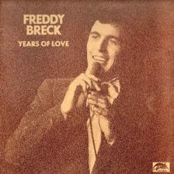 Years Of Love - The Greatest Hits - Freddy Breck