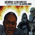 Memphis Heat - {Canned Heat} + Memphis Slim