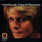 Du fängst den Wind niemals ein - Howard Carpendale