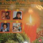 Frohe Weihnacht wünschen Cindy + Bert, Freddy Breck, Peter Rubin, die Westfälischen Nachtigallen - {Cindy + Bert}, {Freddy Breck},  {Peter Rubin} + Westfälische Nachtigallen