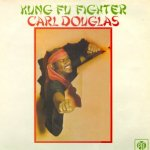 Kung Fu Fighter - Carl Douglas