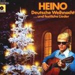 Deutsche Weihnacht... und festliche Lieder - Heino