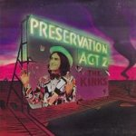 Preservation Act 2 - Kinks