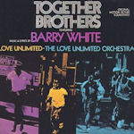Together Brothers (Soundtrack) - {Love Unlimited} + {Barry White} + {Love Unlimited Orchestra}