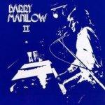 Barry Manilow II - Barry Manilow