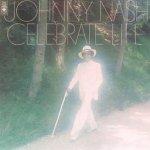 Celebrate Life - Johnny Nash
