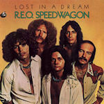 Lost In A Dream - REO Speedwagon