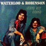 Sing My Song - Waterloo + Robinson