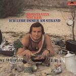 Ich lebe immer am Strand - Konstantin Wecker