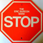 Stop - {Eric Burdon} Band