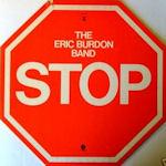 Stop - {Eric Burdon} Band