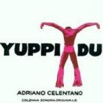 Yuppi du (Soundtrack) - Adriano Celentano