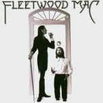 Fleetwood Mac (1975) - Fleetwood Mac