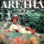 You - Aretha Franklin