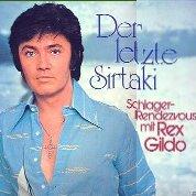 Der letzte Sirtaki - Schlager-Rendezvous mit Rex Gildo - Rex Gildo