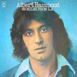 99 Miles From L.A. - Albert Hammond