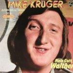 Mein Gott, Walther - Mike Krüger