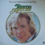 Ein Lied zieht hinaus in die Welt - Jürgen Marcus