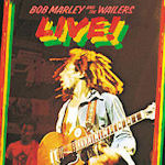 Live! - Bob Marley + the Wailers