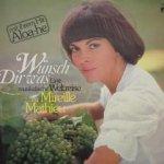 Wünsch dir was - Eine musikalische Weltreise mit Mireille Mathieu - Mireille Mathieu