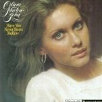 Have You Never Been Mellow - Olivia Newton-John
