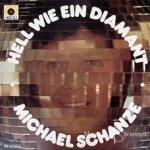 Hell wie ein Diamant - Michael Schanze