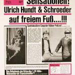 Sensationell! Ulrich Hundt und Schroeder auf freiem Fuß....!!! - Ulrich Hundt + Schroeder