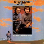 Right Or Wrong - Stealers Wheel