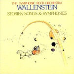 Stories, Songs And Symphonies - Wallenstein