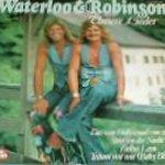 Unsere Lieder - Waterloo + Robinson
