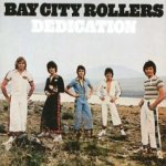 Dedication - Bay City Rollers