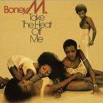 Take The Heat Off Me - Boney M.
