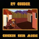 Chicken Skin Music - Ry Cooder