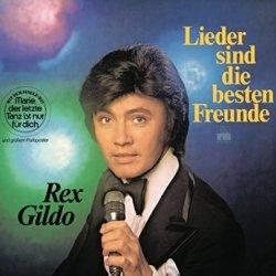Lieder sind die besten Freunde - Rex Gildo