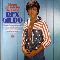Nimm dir Zeit für die Liebe - Rex Gildo